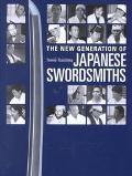 New Generation of Japanese Swordsmiths