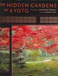Hidden Gardens of Kyoto