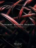 Japanese Bamboo Baskets Meiji, Modern, and Contemporary
