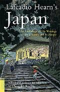 Lafcadio Hearn's Japan An Anthology of His Writings on the Country and Its People