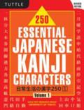 250 Essential Japanese Kanji Characters, Vol. 1
