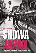 Showa Japan: The Tumultuous Legacy of Japan's Post-War Golden Age
