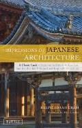 Impressions of Japanese Architecture (Tuttle Classics of Japanese Literature)