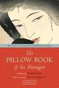 Pillow Book of Sei Shonagon : The Diary of a 10th Century Courtesan in Heian Japan