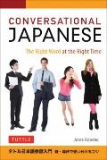 Conversational Japanese : The Right Word at the Right Time