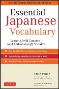 Essential Japanese Vocabulary : An Indispensable Aid to Achieving Fluency