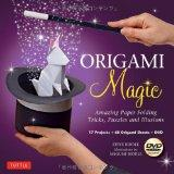 Origami Magic Kit: Amazing Paper Folding Tricks, Puzzles and Illusions [Boxed Kit with 60 Fo...