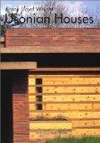 Frank Lloyd Wright: Usonian Houses (Global Architecture Traveler, No. 5)