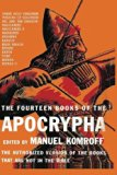 The Fourteen Books of the Apocrypha: The Authorized Version of the Books that are Not in the...