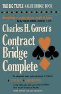 Charles H. Goren's Contract Bridge Complete
