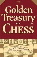 The Golden Treasury Of Chess