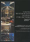 Tokyo Restaurant Design Collection 2007