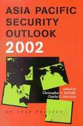 Asia Pacific Security Outlook 2002