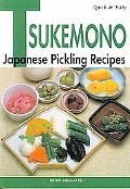 Quick & Easy Tsukemono Japanese Pickling Recipes