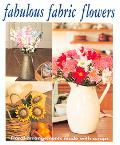 Fabulous Fabric Flowers Floral Arrangements Made with Scraps