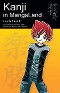 Kanji in Mangaland Levels 1 & 2
