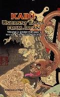 Country Delights - Kaiki : Uncanny Tales from Japan, Vol. 2