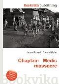 Chaplain Medic Massacre