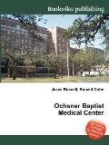 Ochsner Baptist Medical Center