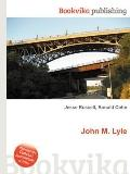 John M Lyle