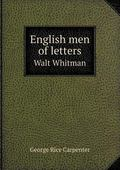 English Men of Letters Walt Whitman