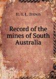 Record of the mines of South Australia