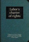 Labor's charter of rights