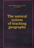 The natural system of teaching geography
