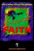 Extreme Faith Youth Bible, Compact Edition
