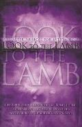 Look to the Lamb: An Easter Musical for Every Choir: Satb