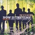 Now Is the Time : Live at Willow Creek