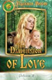 The Dimension of Love (Ringing Cedars of Russia) (Volume 3)
