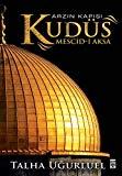 Arzin Kapisi Kudüs - Mescid-i Aksa