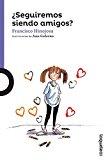 ¿Seguiremos siendo amigos? / Amber Brown Is Not a Crayon (Spanish Edition) (Serie Morada / A...