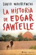 La historia de Edgar Sawtelle: The Story of Edgar Sawtelle (Spanish Edition)