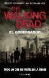 Walking Dead: El Gobernador (Walking Dead (Unnumbered)) (Spanish Edition)