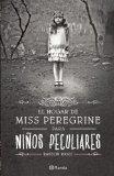 El hogar de Miss Peregrine para ninos peculiares (Spanish Edition)