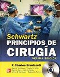 SCHWARTZ. PRINCIPIOS DE CIRUGIA / 10 ED.