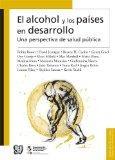 El alcohol y los pases en desarrollo. Una perspectiva de salud pblica (Biblioteca de La Salu...