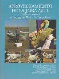 Aprovechamiento de la Jaiba Azul (Spanish Edition)