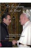 En las afueras de jerico/ On The Outskirts Of Jericho: Recuerdos De Los Anos Con Josemaria Y...