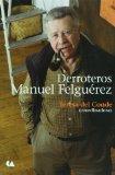Derroteros. Manuel Felguerez (Spanish Edition)