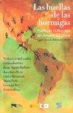 Las huellas de las hormigas. Politicas culturales en America Latina (Spanish Edition)