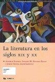 LITERATURA EN LOS SIGLOS XIX Y XX LA, (RUSTICA)