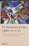 LITERATURA EN LOS SIGLOS XIX Y XX, LA.
