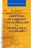 El Ejercicio De Los Derechos A Las Libertades De Expresion Y De Informacion En El Sistema Pe...