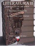 Literatura 2. Formacion de lectores de textos literarios. Enfoque por competencias. (Spanish...