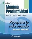 Mxima productividad - recupera tu vida usando microsoft outlook (Spanish Edition)