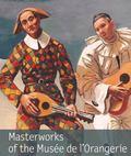 Masterworks of the Mus�e de L'Orangerie