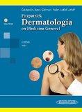 Fitzpatrick. Dermatologia en Medicina General-Tomo I. (Spanish Edition)